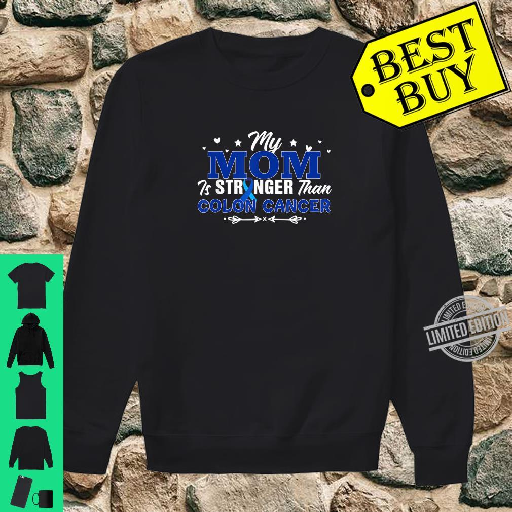 My Mom Is Stronger Than Colon Cancer Awareness Month Shirt